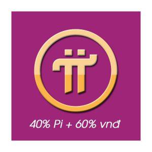Đồng thuận 40% Pi + 60% vnđ